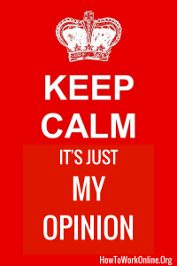 keep calm it's just my opinion